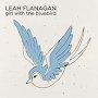Leah Flanagan - Girl With The Bluebird