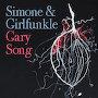 Simone & Girlfunkle - Gary Song