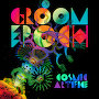 Groom Epoch - Cosmic Artifice