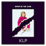 KLP - Never Be The Same