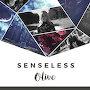Olive - Senseless