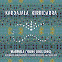 Kardajala Kirridarra - Warmala (Young Girls Song)