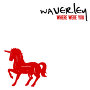 Waverley - Where Were You