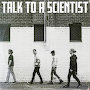 Foreign Architects - Talk To A Scientist
