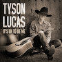 Tyson Lucas - It's Ok To Be Me