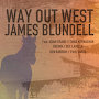 James Blundell - Way Out West (2018)