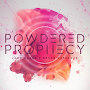 Joey Maker - Powdered Prophecy
