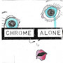 Lost Talk - Chrome Alone