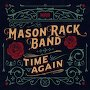 Mason Rack Band - Time Again