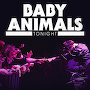 Baby Animals - Tonight