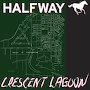 Halfway - Crescent Lagoon