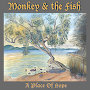 Monkey & The Fish - Change Is Good