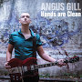 Angus Gill - Hands Are Clean