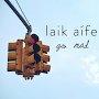Laik Aífe - Go Mad