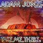 Adam Jones - Take Me There