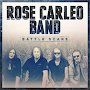 Rose Carleo Band - Battle Scars