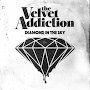 The Velvet Addiction - Diamond In The Sky
