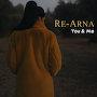 Re-Arna - You & Me