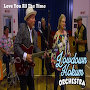 Lowdown Hokum Orchestra - Love You All The Time