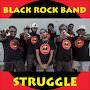 Black Rock Band - Struggle