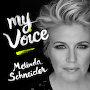 Melinda Schneider - My Voice