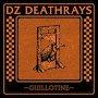 DZ Deathrays - Guillotine