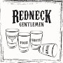 Redneck Gentlemen - Four Shots Down