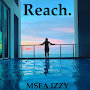 MSea Izzy - Reach.