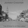 Johnny Chester - The Streets Of Ballarat