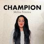Melisa Ferreira  - Champion