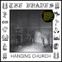 The Braves - Hanging Church