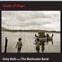 Greg Wells & The Blackwater Band - Shine