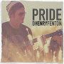 D Henry Fenton - Pride
