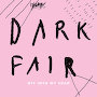 Dark Fair - Off Into My Head