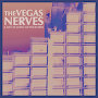 The Vegas Nerves - A List As Long As Your Arm
