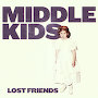Middle Kids - Don't Be Hiding