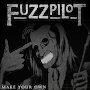 FuzzPilot - Make Your Own
