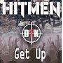 Hitmen DTK - Get Up