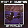 West Thebarton - Set It Straight