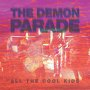The Demon Parade - All The Cool Kids