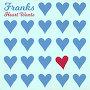 Justin Franks - Heart Wants