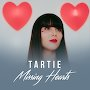Tartie - Missing Hearts