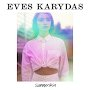 Eves Karydas - Damn Loyal