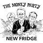 New Fridge - The Money Party