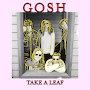 GOSH - Take A Leaf