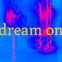 Royston Vasie - Dream On