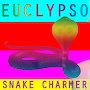 EUCLYPSO - Snake Charmer