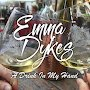 Emma Dykes - A Drink In My Hand