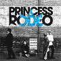 Princess Rodeo - It means nothing