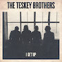 The Teskey Brothers - I Get Up